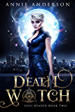 Death Watch (Soul Reader Book 2)