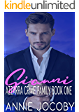 Gianni: Azzarra Crime Family Book One
