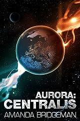 Aurora: Centralis (Aurora 4)