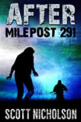 After: Milepost 291 (AFTER post-apocalyptic series, Book 3) Kindle Edition