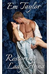 Restoring Lady Anna (The Eversley Siblings Series Book 2) Kindle Edition