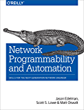 Network Programmability and Automation: Skills for the Next-Generation Network Engineer (English Edition)
