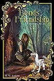 Bonds of Friendship (Tales of Ferrês Book 3)