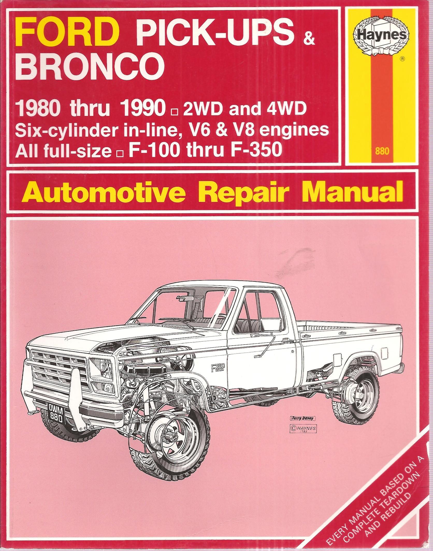 Haynes Repair Manual ~ Ford Pick ups /& Bronco ~ 1980 thru 1996