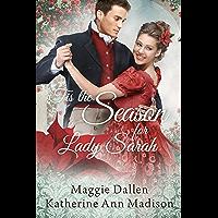 'Tis the Season for Lady Sarah: Sweet Regency Romance (A Wallflower's Wish Book 4) (English Edition)