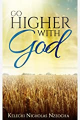 Go Higher With God Kindle Edition