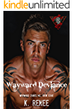 Wayward Deviance (Wayward Saints MC Book 8)