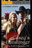 Casey's Gunslinger (The Loflin Legacy: Book 2)