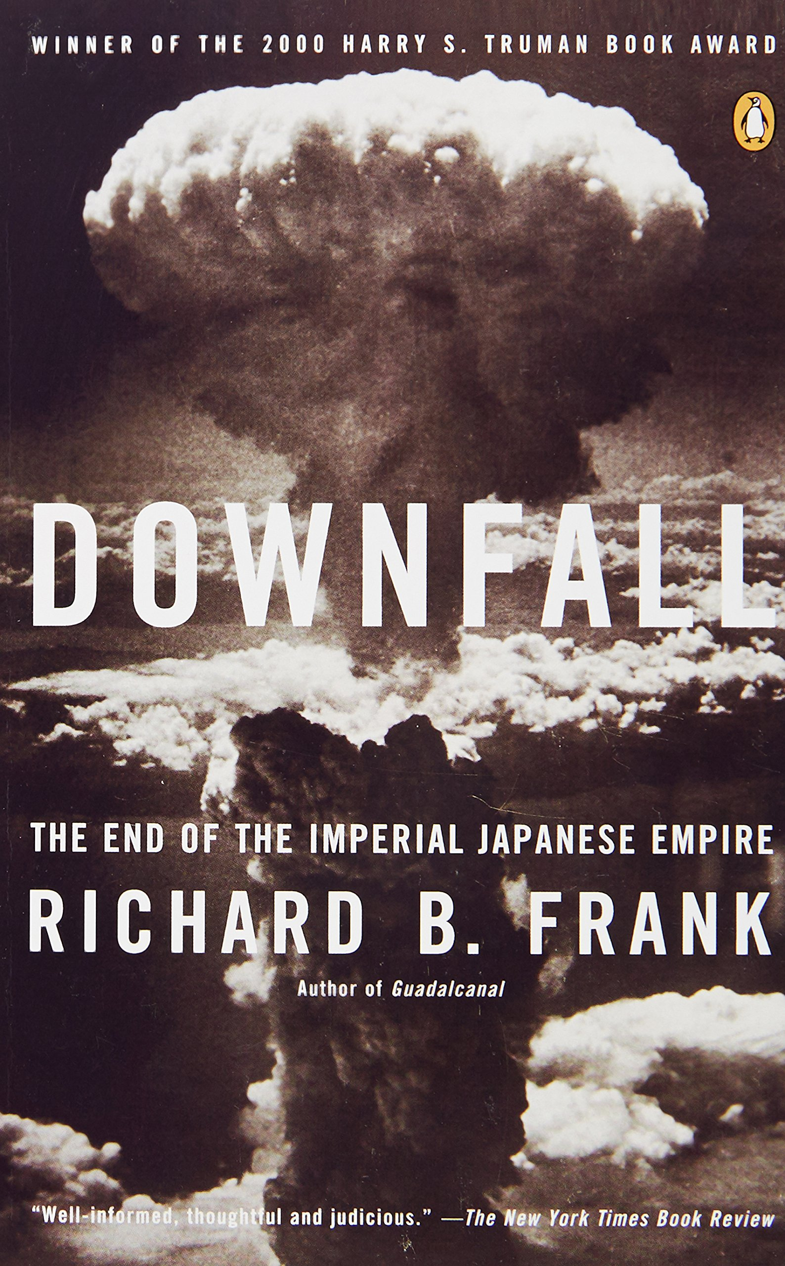 Downfall: The End Of The Imperial Japanese Empire: Amazon: Richard B  Frank: 9780141001463: Books