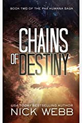 Chains of Destiny (Episode #2: The Pax Humana Saga) Kindle Edition