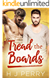 Tread the Boards (SHS Book 3)