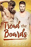 Tread the Boards (SHS Book 3)