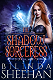 The Shadow Sorceress Series, Books 1-3: A Grave Magic, Blood Craft, Grim Rites