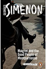 Maigret and the Good People of Montparnasse (Inspector Maigret Book 58) Kindle Edition