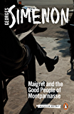 Maigret and the Good People of Montparnasse (Inspector Maigret Book 58)