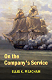 On the Company's Service (Percival Merewether Book 2)