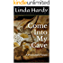 Come Into My Cave: A Prehistoric Novel