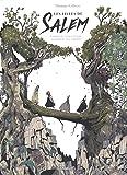 Filles de Salem (Les) - tome 0 - Comment nous avons condamné nos enfants