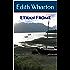 Ethan Frome: An Edith Wharton Trilogy