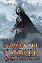Darkblade Seeker: An Epic Fantasy Adventure (Hero of Darkness Book 4) Kindle Edition