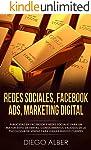 Redes Sociales, Facebook Ads, Marketing Digital: Publicidad en Facebook y redes sociales para un mayor éxito de ventas...