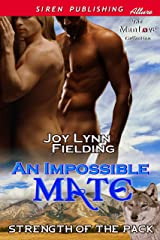 An Impossible Mate [Strength of the Pack 1] (Siren Publishing Classic ManLove) Kindle Edition