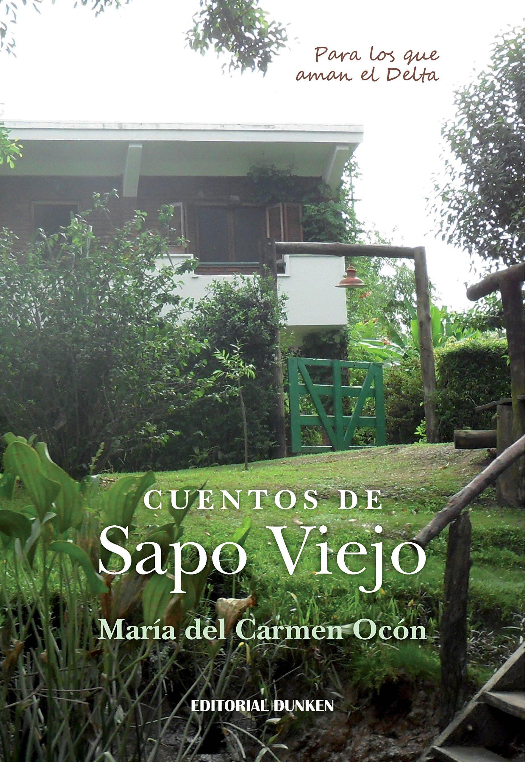 Cuentos de Sapo Viejo (Spanish) Paperback – 2018