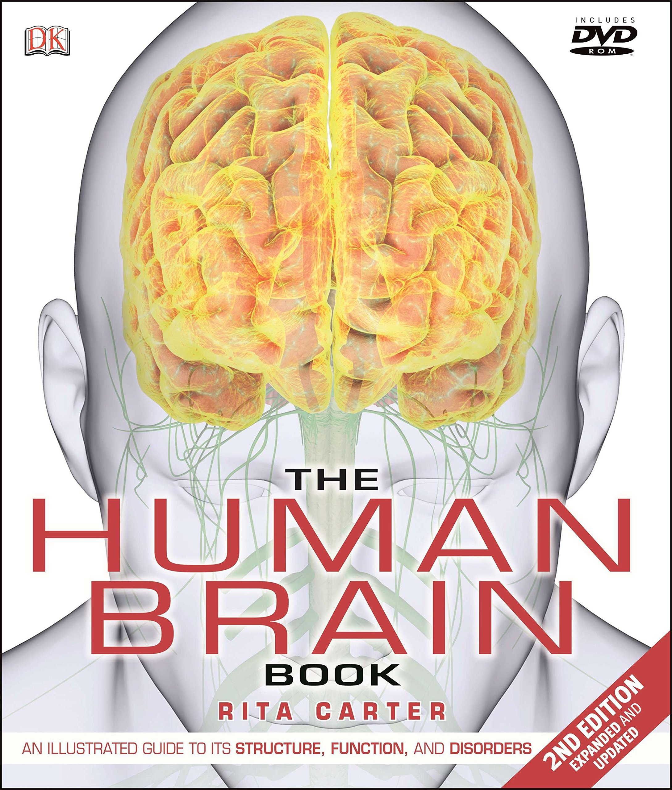 The Human Brain Book An Illustrated Guide To Its Structure