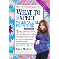What to Expect When You're Expecting (What to Expect (Workman Publishing))