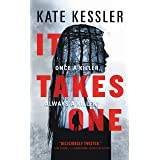 It Takes One (An Audrey Harte Novel Book 1)