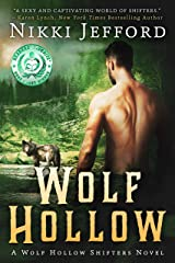 Wolf Hollow: Wolf Hollow Shifters, Book 1 Kindle Edition