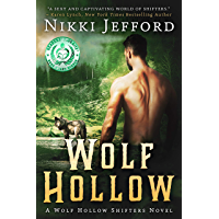 Wolf Hollow: A Post-Apocalyptic Paranormal Romance (Wolf Hollow Shifters Book 1) (English Edition)