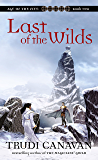 Last Of The Wilds (The Age of Five Trilogy Book 2)