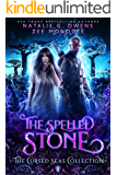 The Spelled Stone (The Cursed Seas Collection)