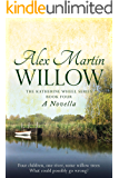 Willow: Book Four of The Katherine Wheel Series