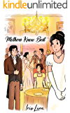 Mothers Know Best: A Pride and Prejudice Variation Romance