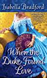When the Duke Found Love (The Wylder Sisters Book 3)