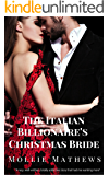 The Italian Billionaire's Christmas Bride: An Italian Billionaire Romance (Gemstone Billionaires Book 1)