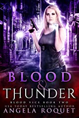 Blood and Thunder (Blood Vice Book 2) Kindle Edition