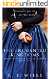 The Enchanted Kingdoms (Haunting Fairytales Series Book 1)