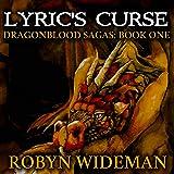Lyric's Curse: Dragonblood Sagas, Book 1