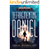 Defragmenting Daniel: The Face in a Jar (The Defragmenting Daniel Trilogy Book 2)