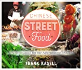 Chinese Street Food: A Field Guide for the