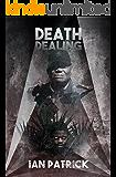 Death Dealing: A police procedural mystery (The Ryder Quartet Book 4)