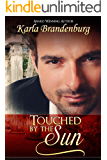 Touched by the Sun (Northwest Suburbs Book 1)
