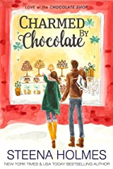 Charmed by Chocolate (Love at the Chocolate Shop Book 6) Kindle Edition