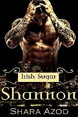 Shannon (Irish Sugar) Kindle Edition