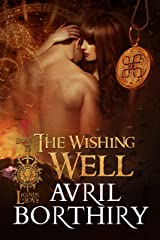 The Wishing Well (Legends of Love Book 1) Kindle Edition