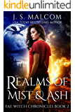 Realms of Mist and Ash: Fae Witch Chronicles Book 2