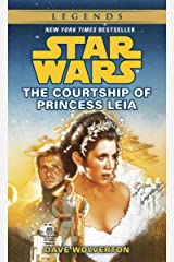 The Courtship of Princess Leia: Star Wars Legends (Star Wars - Legends) Kindle Edition